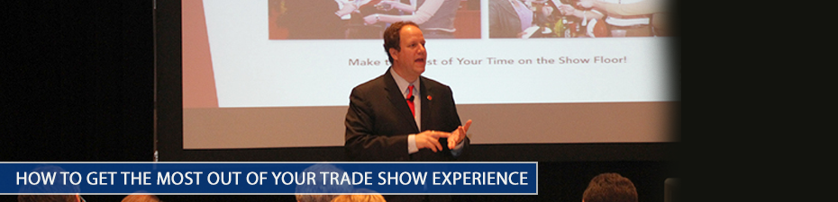 ASI Dallas - How to Get the Most Out of Your Trade Show Experience