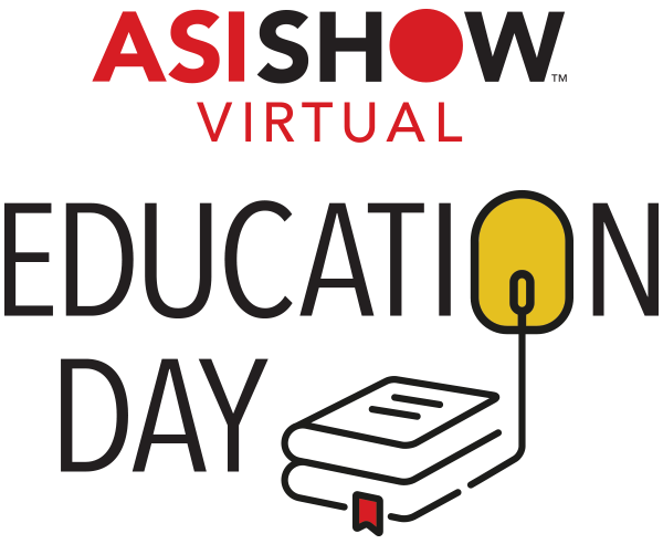 ASI Show Virtual: Education Day